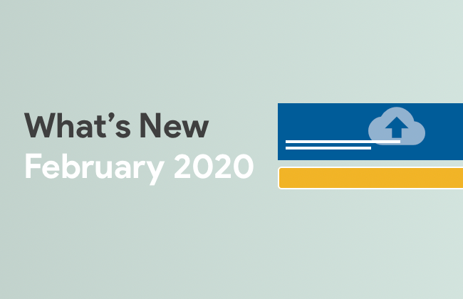 What's New: February 2020